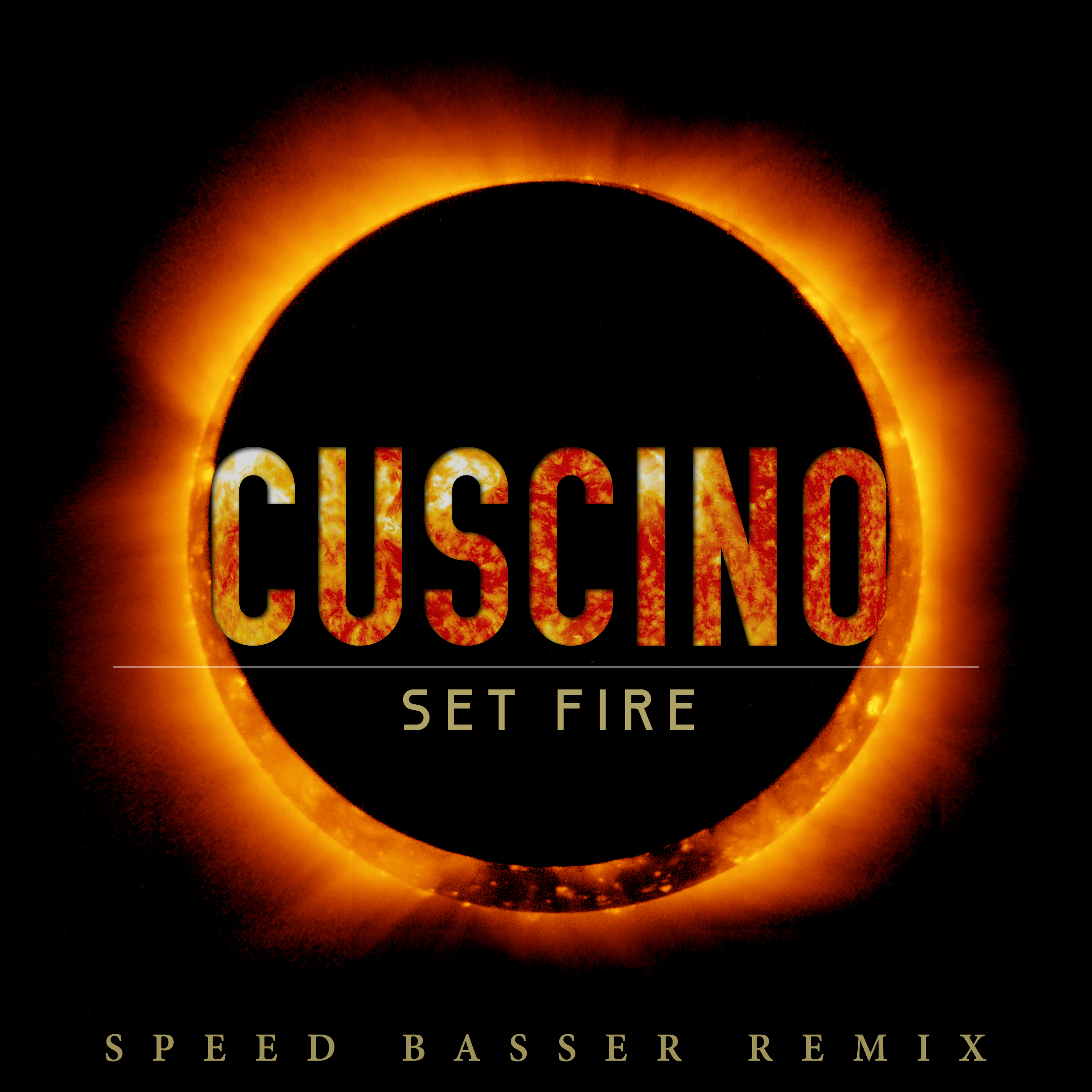 "CUSCINO - ""Set Fire"" (Speed Basser Remix)"