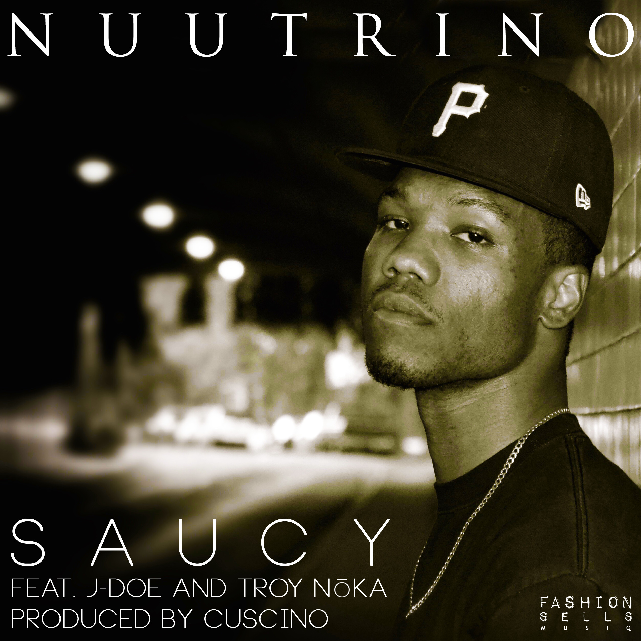 Nuutrino - Saucy (feat. J-Doe & Troy NoKA) [prod. by CUSCINO]